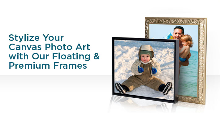 Stylize your Canvas Photo Art with our Floating and Premium Frames